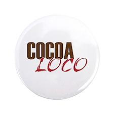 Cocoa Loco Chocolate Lover Button