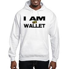 I AM WALLET Hoodie