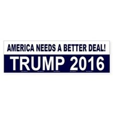Trump Is A Better Deal - Bumper Sticker (bumper)
