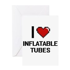 I Love Inflatable Tubes Greeting Cards