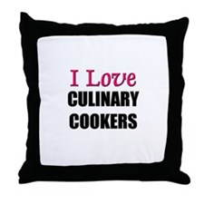 I Love CULINARY COOKERS Throw Pillow