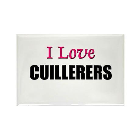 I Love CUILLERERS Rectangle Magnet
