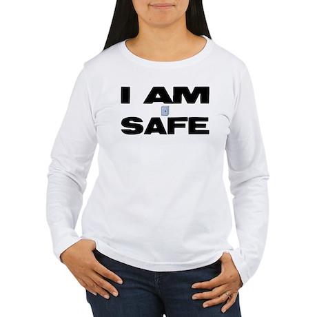 I AM SAFE Women's Long Sleeve T-Shirt