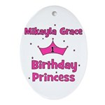 Mikayla Grace 1st Birthday Pr Oval Ornament