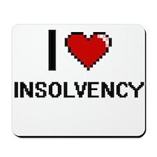 I Love Insolvency Mousepad