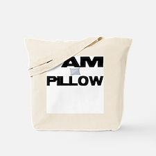 I AM PILLOW Tote Bag