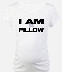 I AM PILLOW Shirt