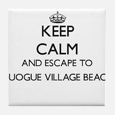 Keep calm and escape to Quogue Villag Tile Coaster