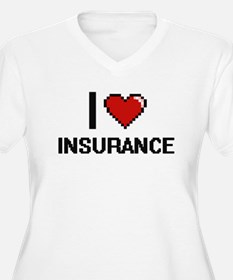 I Love Insurance Plus Size T-Shirt