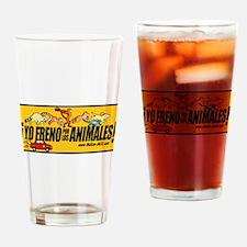 Yo Freno por los Animales Drinking Glass