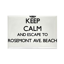 Keep calm and escape to Rosemont Ave. Beac Magnets