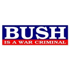 WAR CRIMINAL Bumper Bumper Sticker