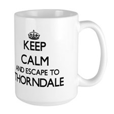 Keep calm and escape to Thorndale Illinois Mugs