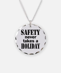 Safety Never Takes a Holiday Necklace