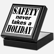 Safety Never Takes a Holiday Keepsake Box