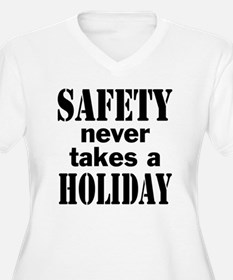 Safety Never Take T-Shirt