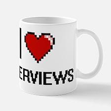 I Love Interviews Mug