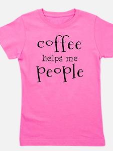 coffee helps me people Girl's Tee