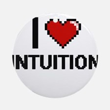 I Love Intuition Ornament (Round)
