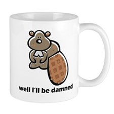 beaver be damned Mug