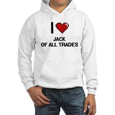I Love Jack Of All Trades Hoodie