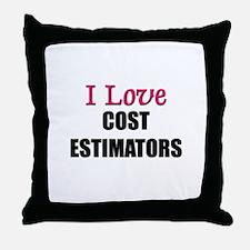 I Love COST ESTIMATORS Throw Pillow