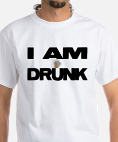 I AM DRUNK Shirt