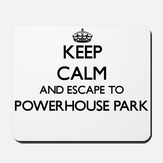 Keep calm and escape to Powerhouse Park Mousepad