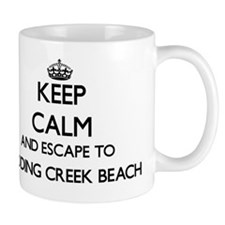 Keep calm and escape to Pudding Creek B Small Mug