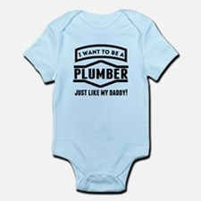 Plumber Just Like My Daddy Body Suit