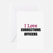 I Love CORRECTIONS OFFICERS Greeting Cards (Pk of