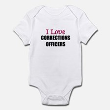 I Love CORRECTIONS OFFICERS Infant Bodysuit
