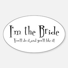 I'm The Bride Oval Decal