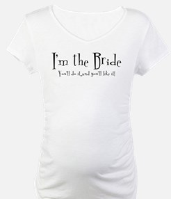 I'm The Bride Shirt