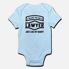 Lawyer Just Like My Daddy Body Suit