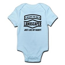 Landscaper Just Like My Daddy Body Suit