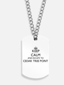 Keep calm and escape to Cedar Tree Point Dog Tags