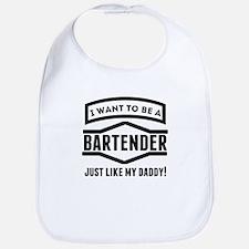 Bartender Just Like My Daddy Bib