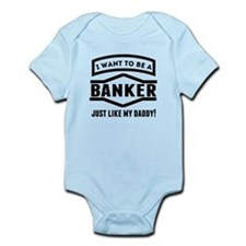 Banker Just Like My Daddy Body Suit