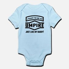 Umpire Just Like My Daddy Body Suit