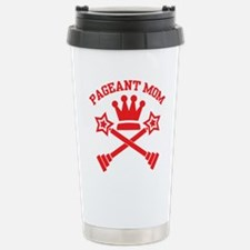 Pageant Mom Stainless Steel Travel Mug
