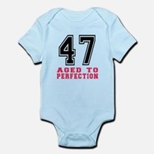 47 Aged To Perfection Birthday Des Infant Bodysuit