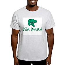Vile Weed T-Shirt
