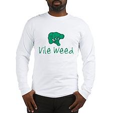 Vile Weed Long Sleeve T-Shirt