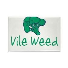Vile Weed Rectangle Magnet