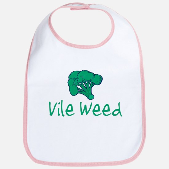 Vile Weed Bib