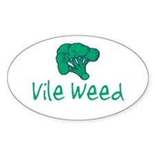 Vile Weed Oval Decal