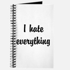 I Hate Everything Journal