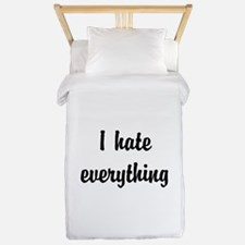 I Hate Everything Twin Duvet