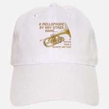 Mellophone By Any Other Name... Baseball Baseball Cap